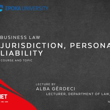 Lecture: Business Law: Jurisdiction, personality, liability