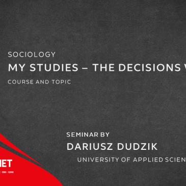 Seminar: My studies – The decisions we make